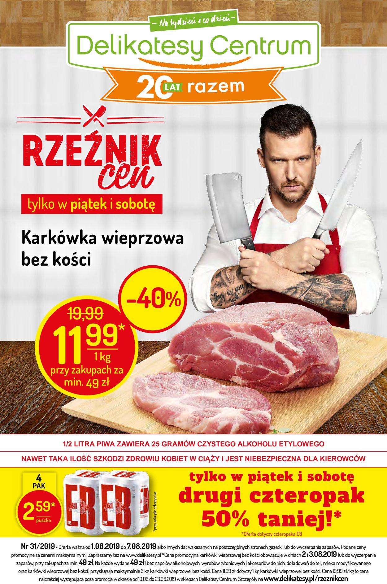Gazetka promocyjna Delikatesy Centrum - 01.08-07.08.2019