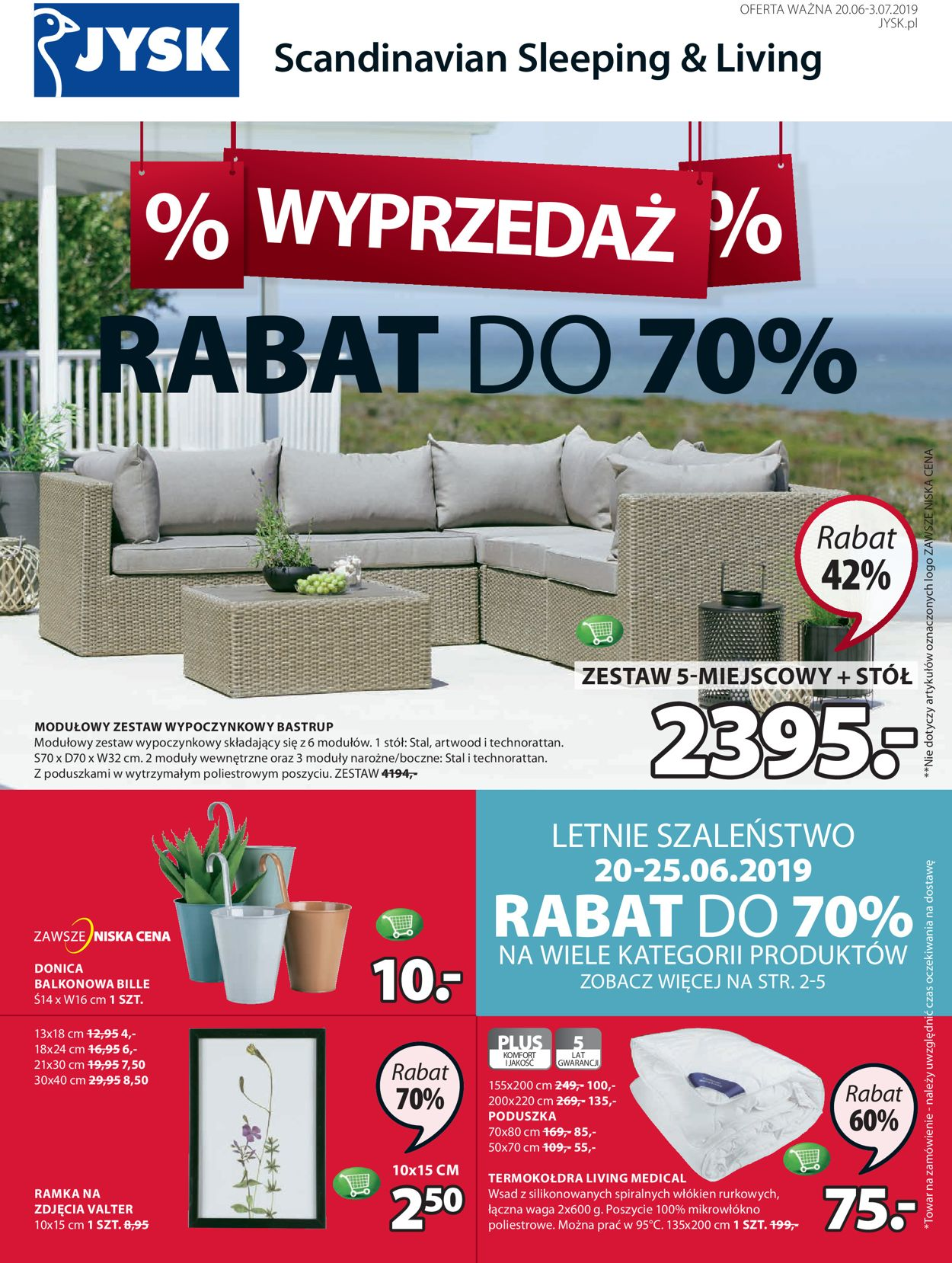 Gazetka promocyjna JYSK - 20.06-03.07.2019