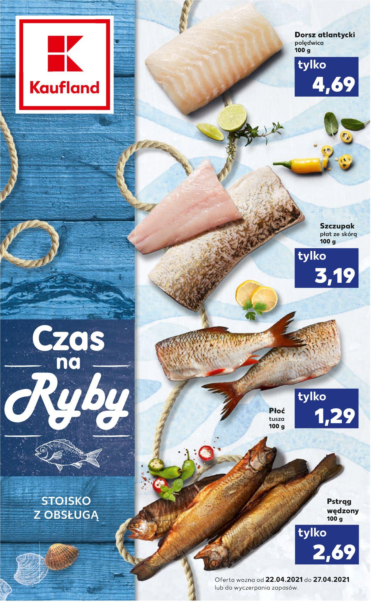 Gazetka promocyjna Kaufland - 22.04-27.04.2021