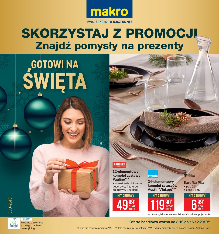 Gazetka promocyjna Makro - Oferta Świąteczna 2019 - 03.12-16.12.2019