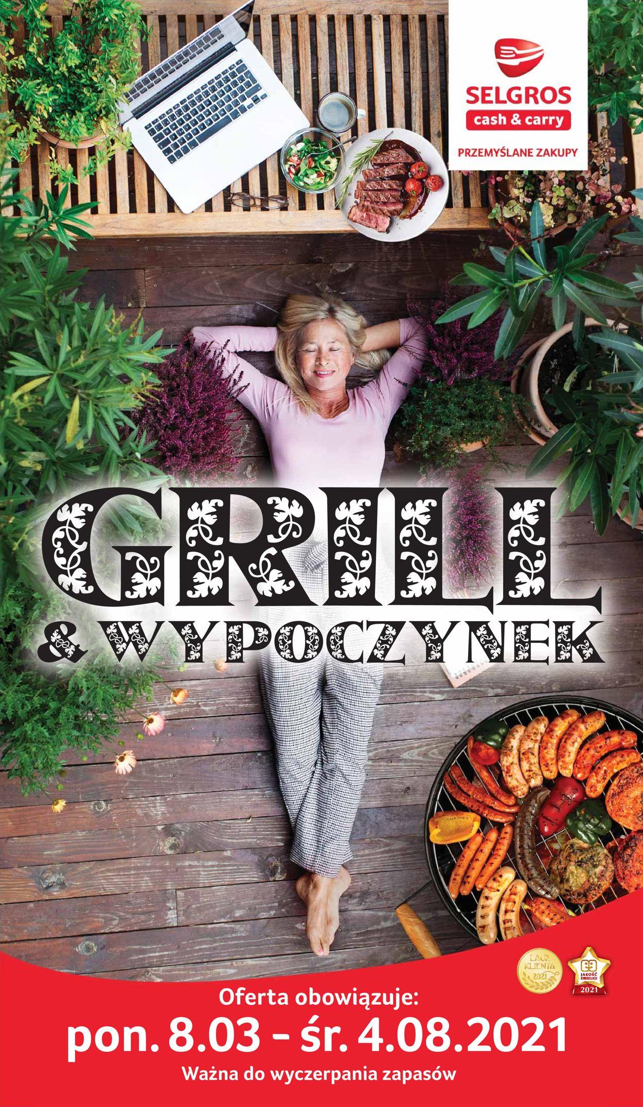 Gazetka promocyjna Selgros Grill & wypoczynek - 08.03-04.08.2021