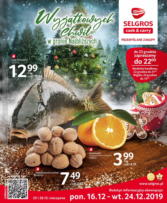 Gazetka promocyjna Selgros - Gazetka Świąteczna 2019 - 16.12-24.12.2019