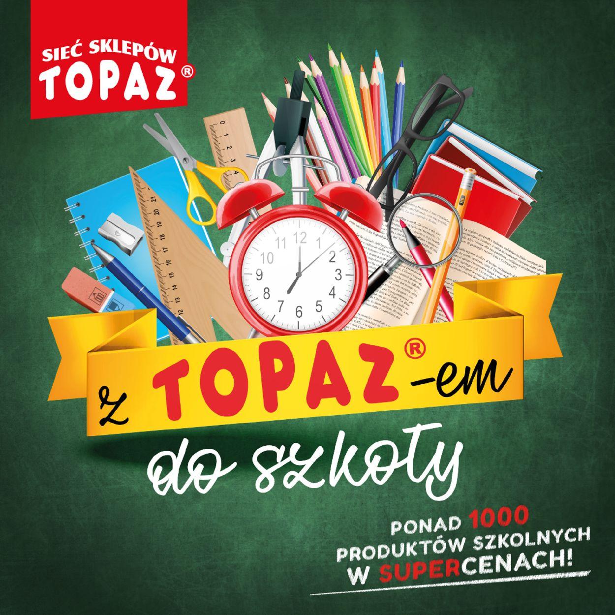 Gazetka promocyjna Topaz - 06.08-19.09.2020