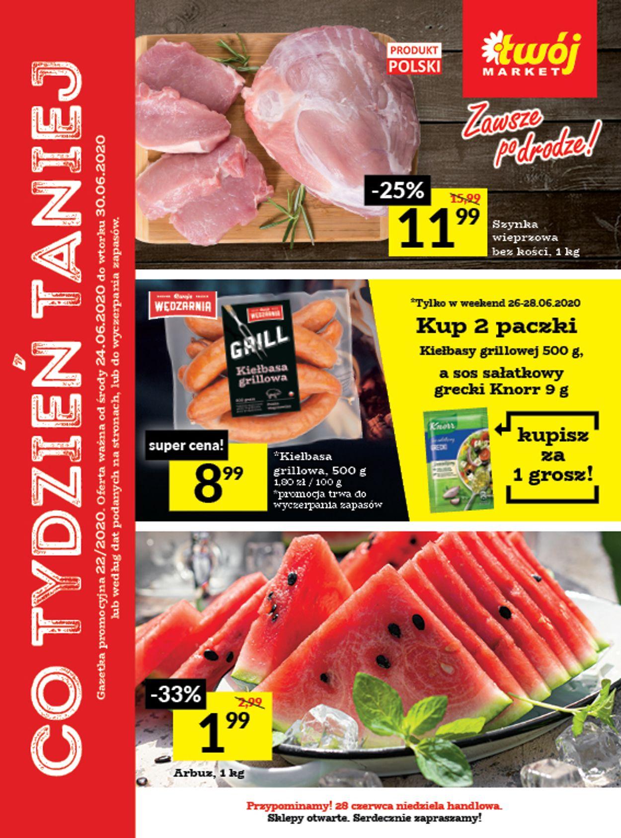 Gazetka promocyjna Twój Market - 24.06-30.06.2020