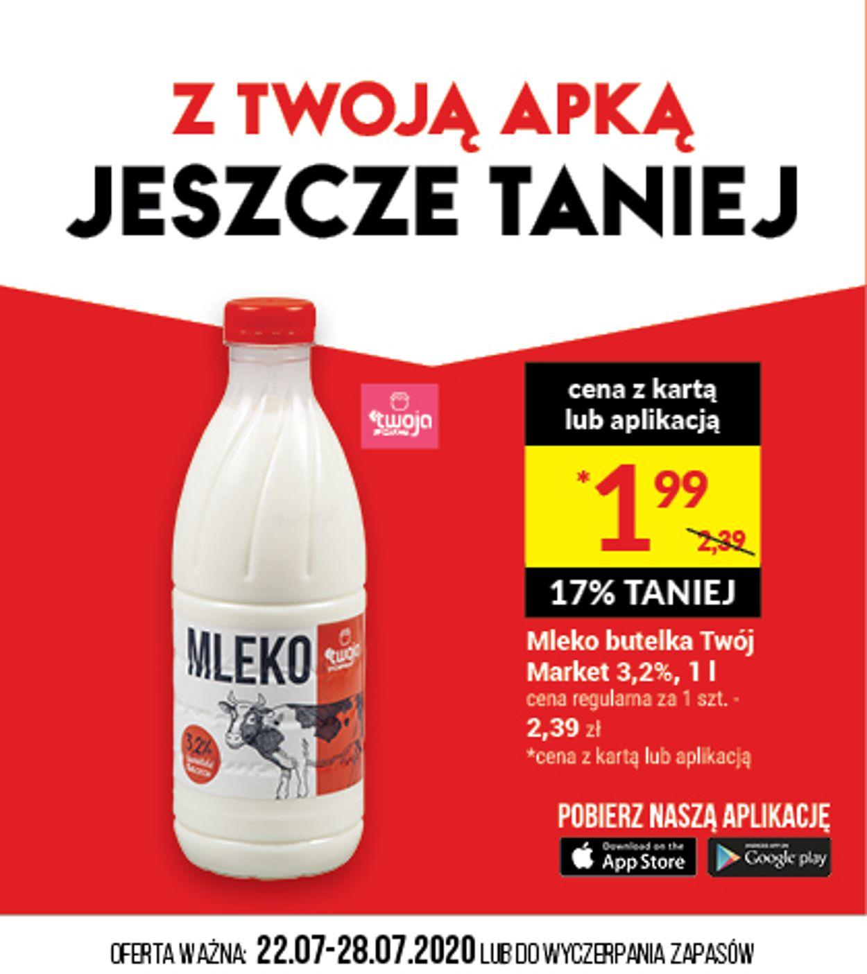 Gazetka promocyjna Twój Market - 22.07-28.07.2020