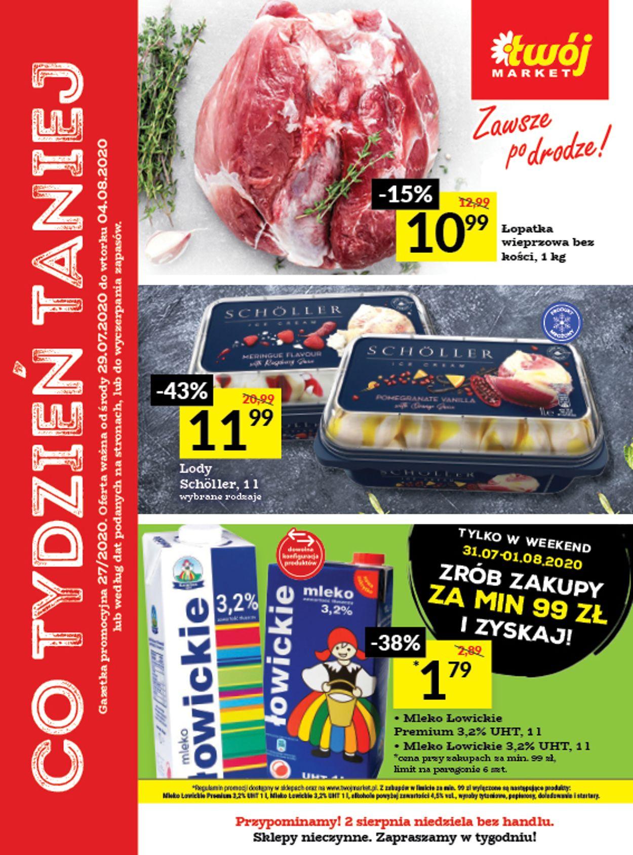 Gazetka promocyjna Twój Market - 29.07-04.08.2020