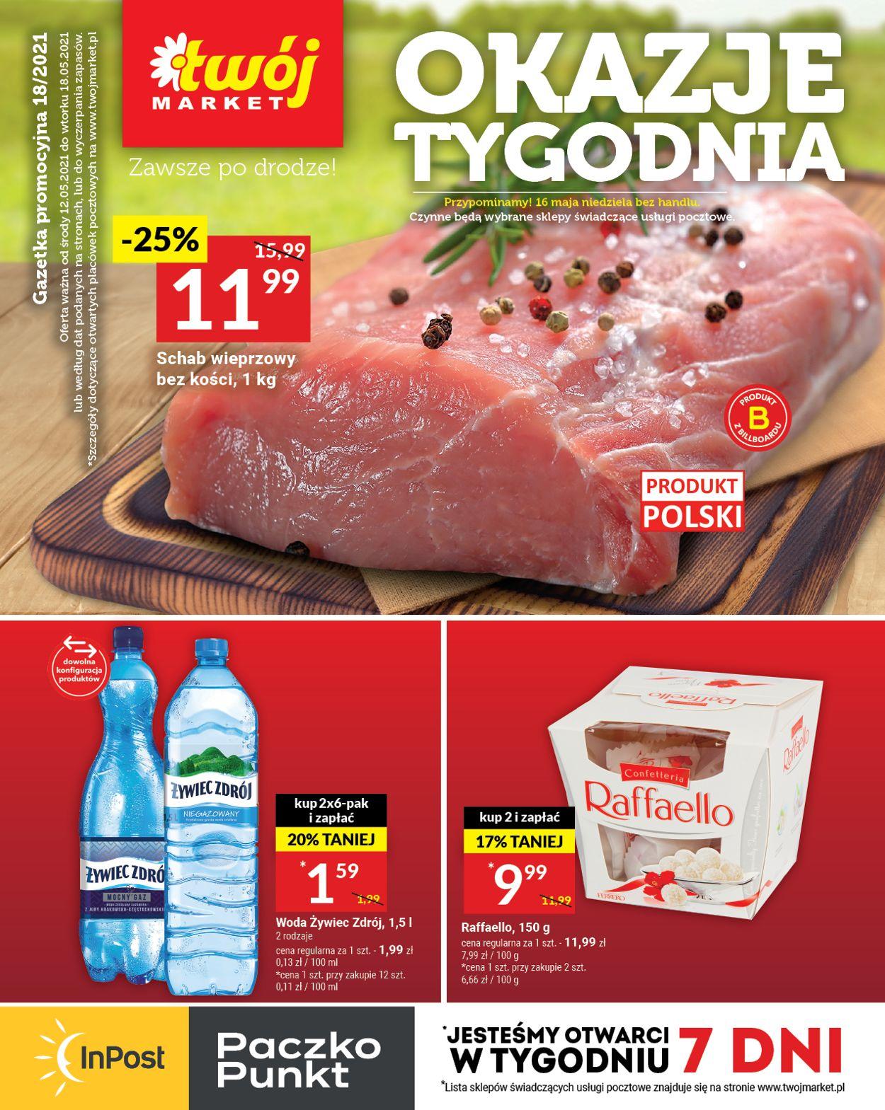 Gazetka promocyjna Twój Market - 12.05-18.05.2021
