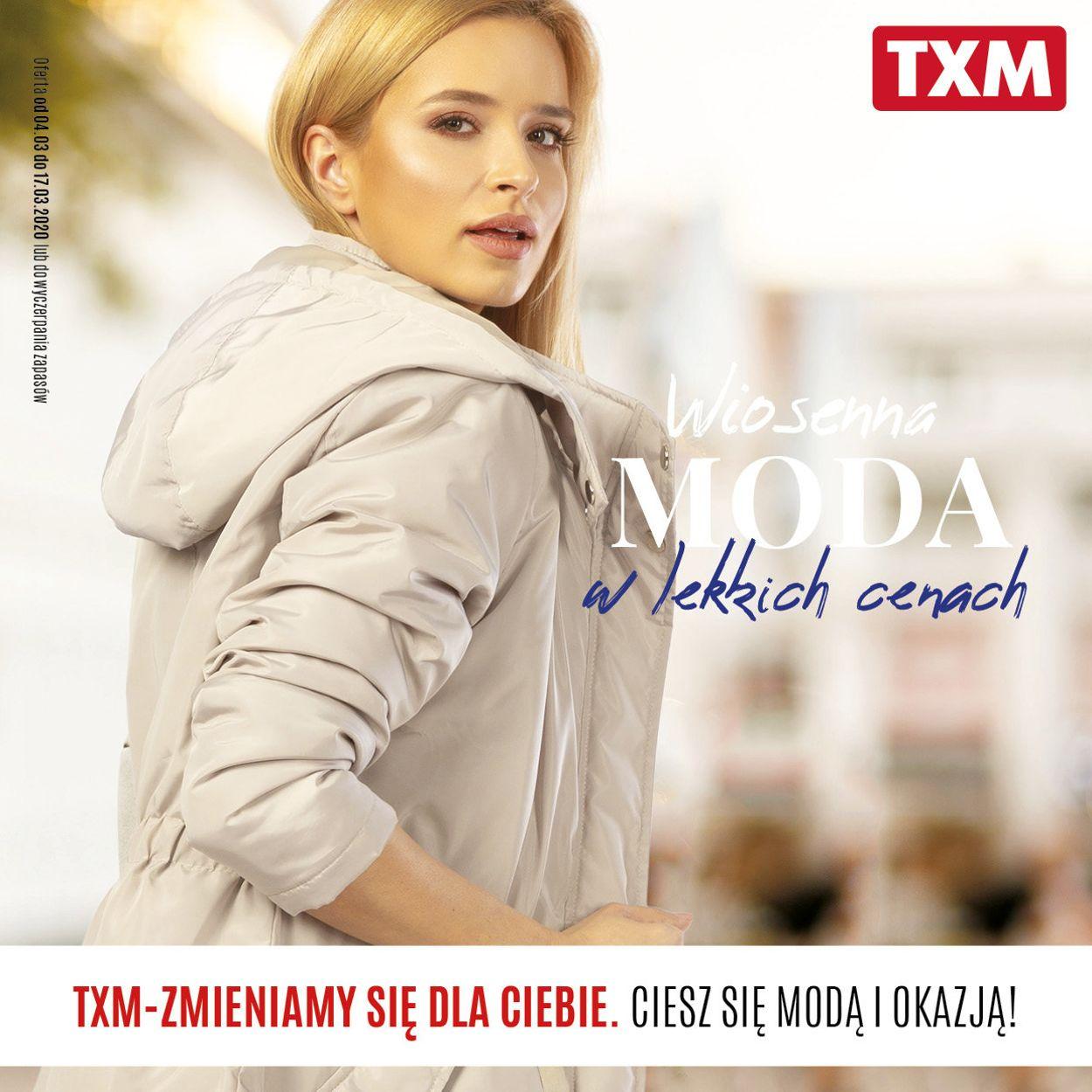 Gazetka promocyjna TXM - 04.03-17.03.2020