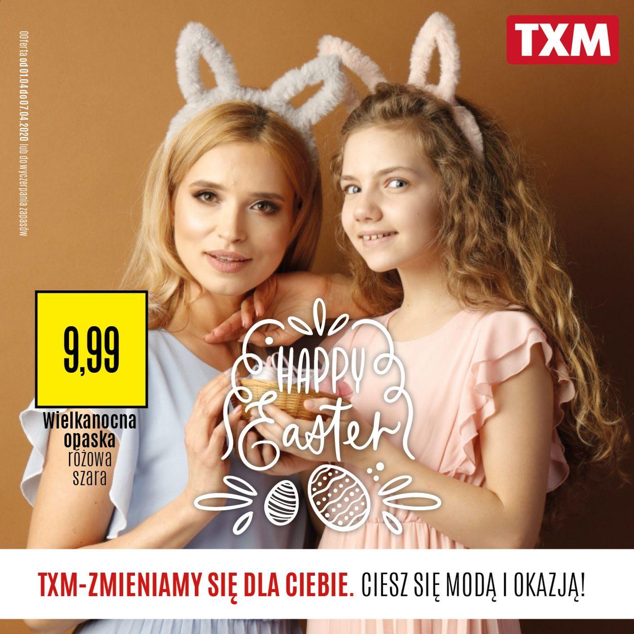 Gazetka promocyjna TXM - 01.04-07.04.2020