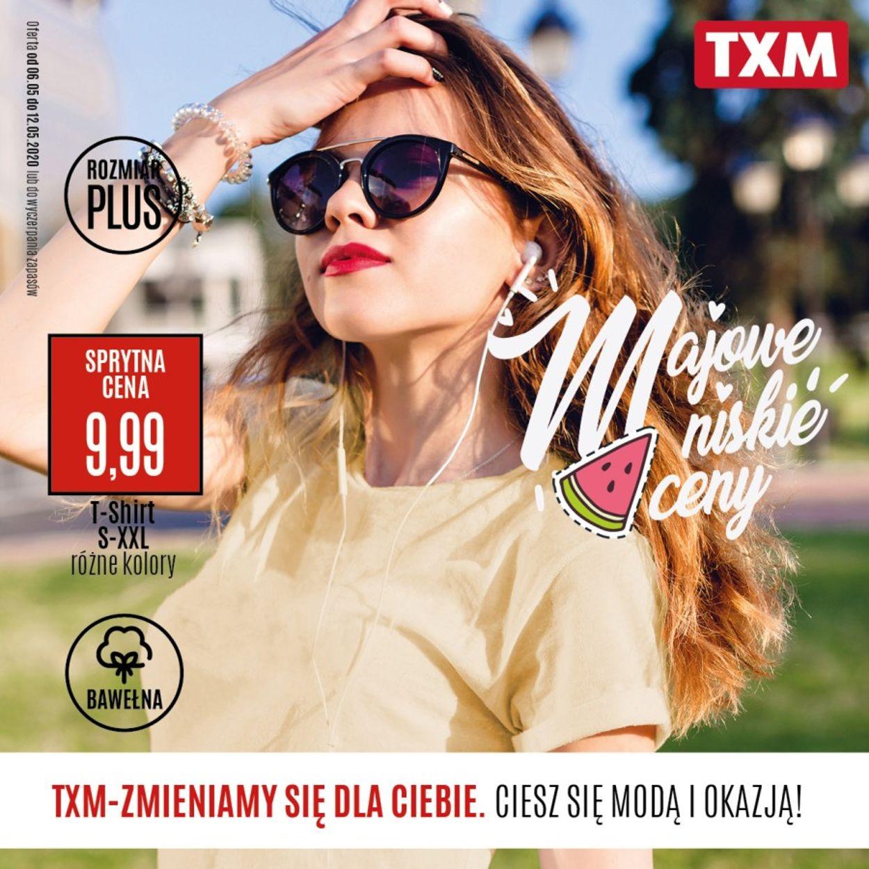 Gazetka promocyjna TXM - 06.05-12.05.2020