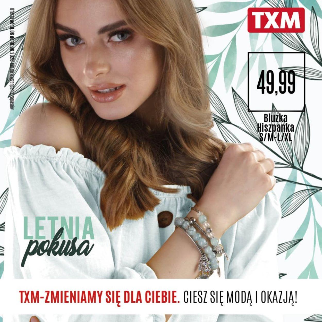 Gazetka promocyjna TXM - 10.06-16.06.2020