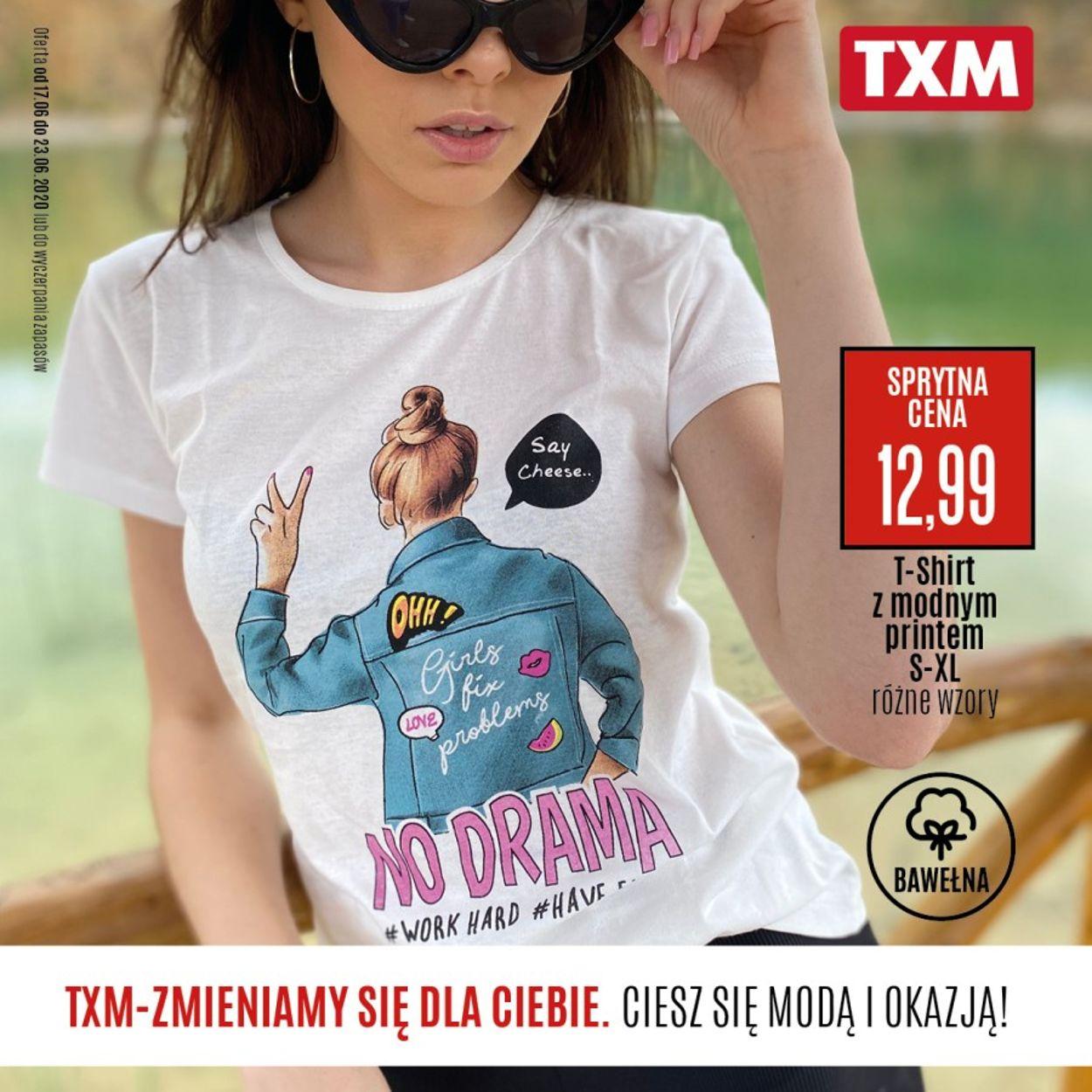 Gazetka promocyjna TXM - 17.06-23.06.2020