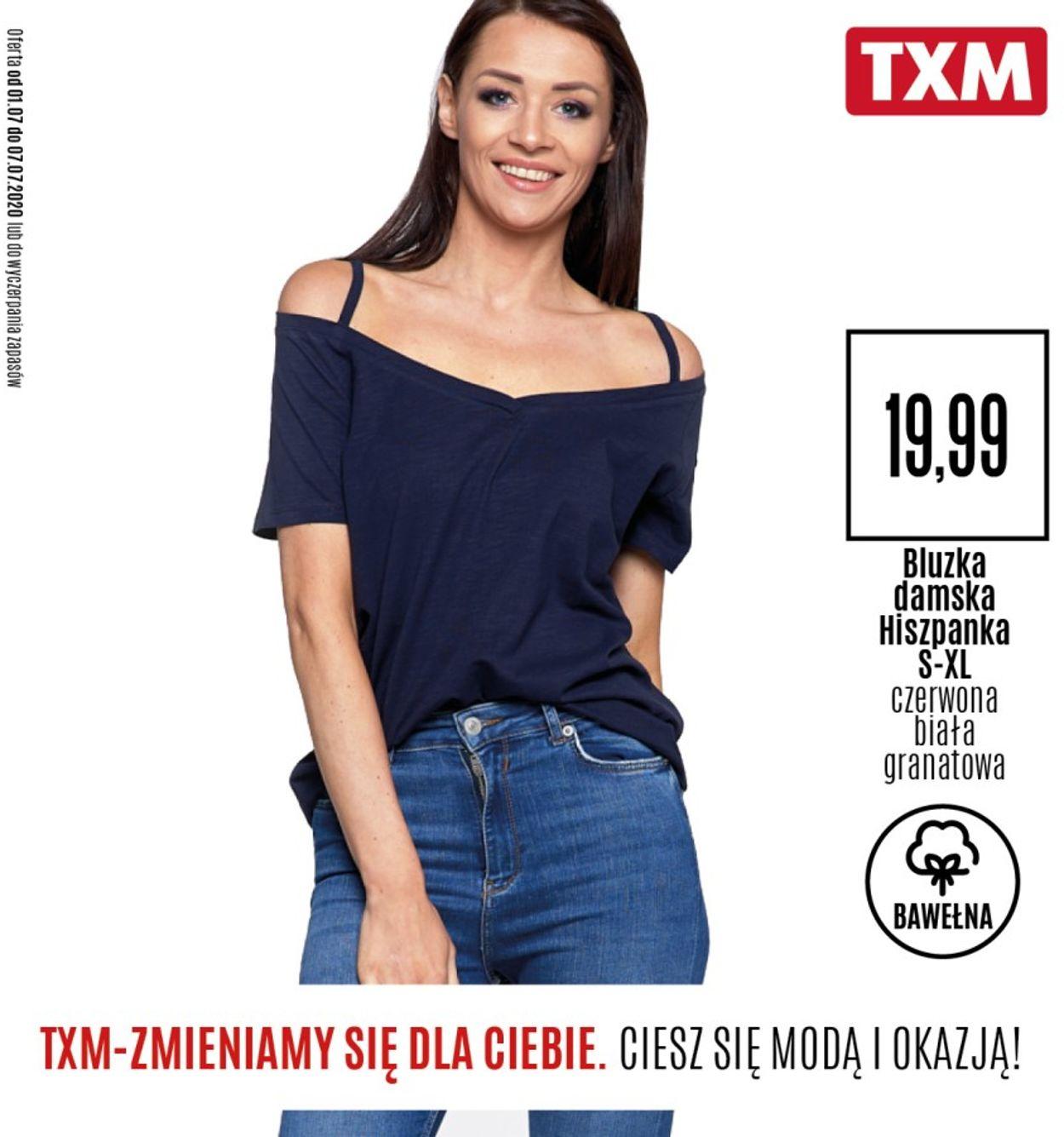 Gazetka promocyjna TXM - 01.07-07.07.2020