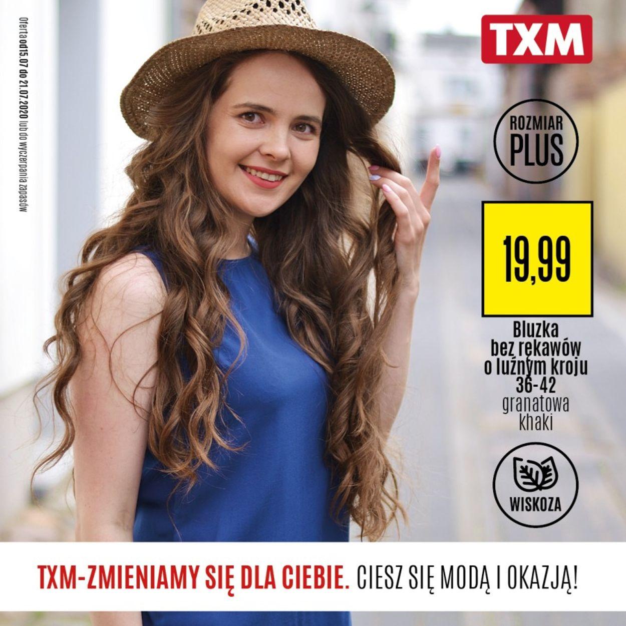 Gazetka promocyjna TXM - 15.07-21.07.2020