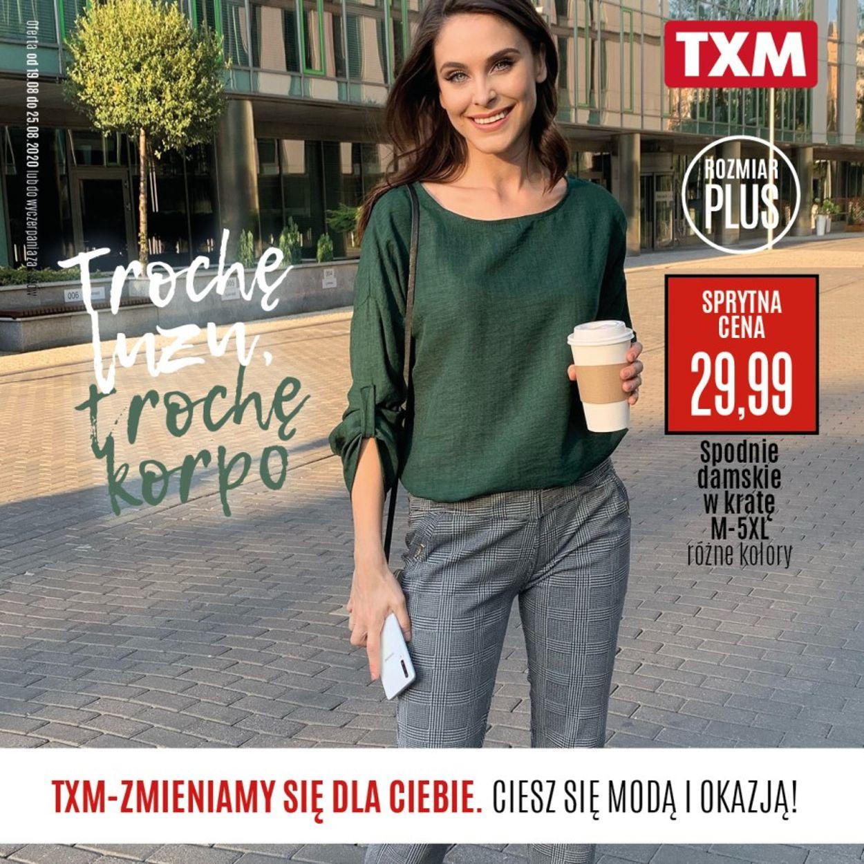 Gazetka promocyjna TXM - 19.08-25.08.2020