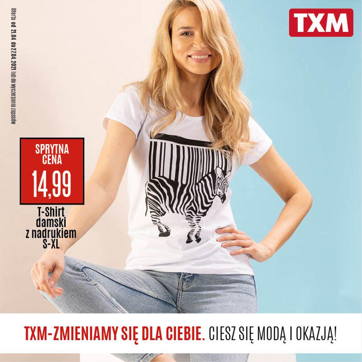 Gazetka promocyjna TXM - 21.04-27.04.2021