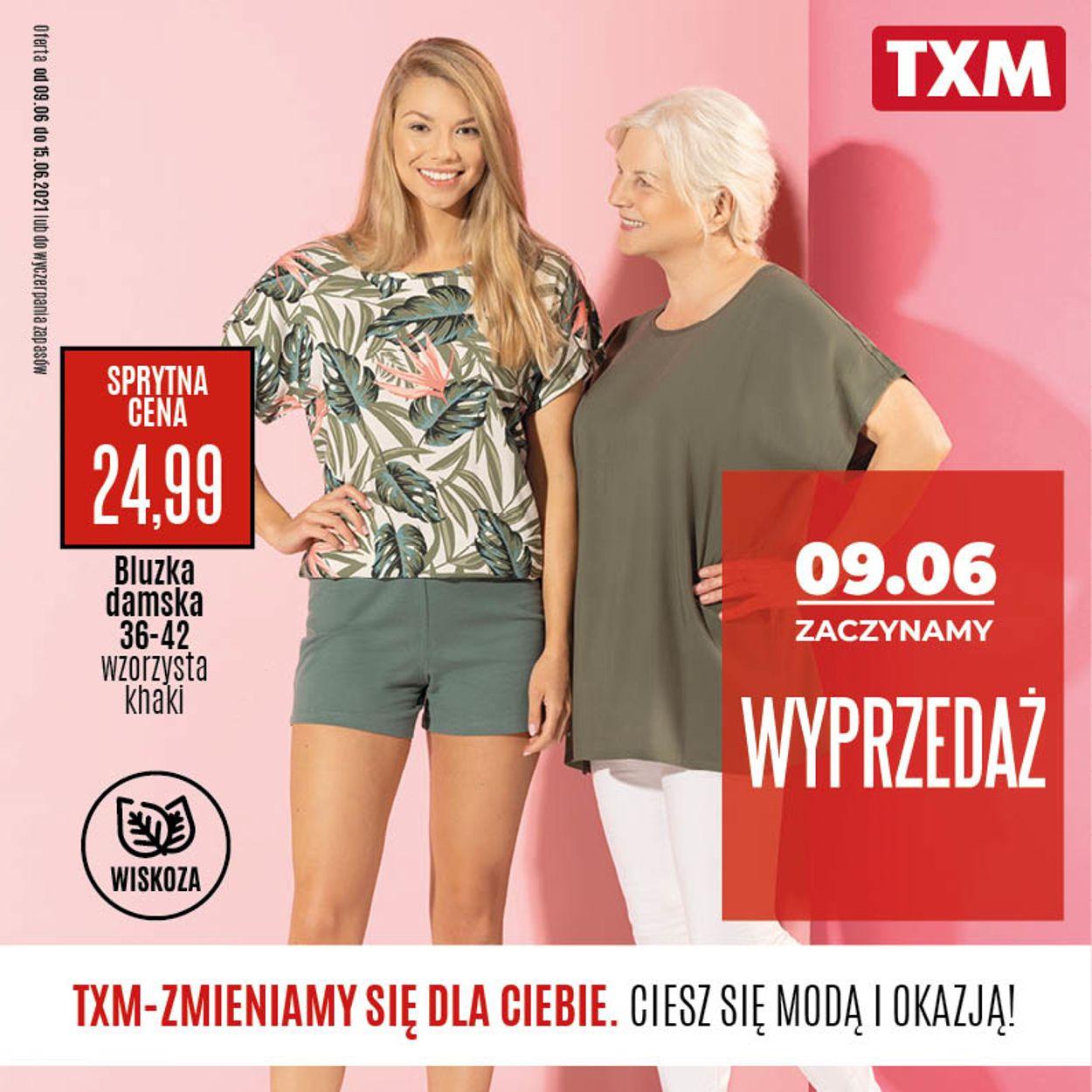 Gazetka promocyjna TXM - 09.06-15.06.2021