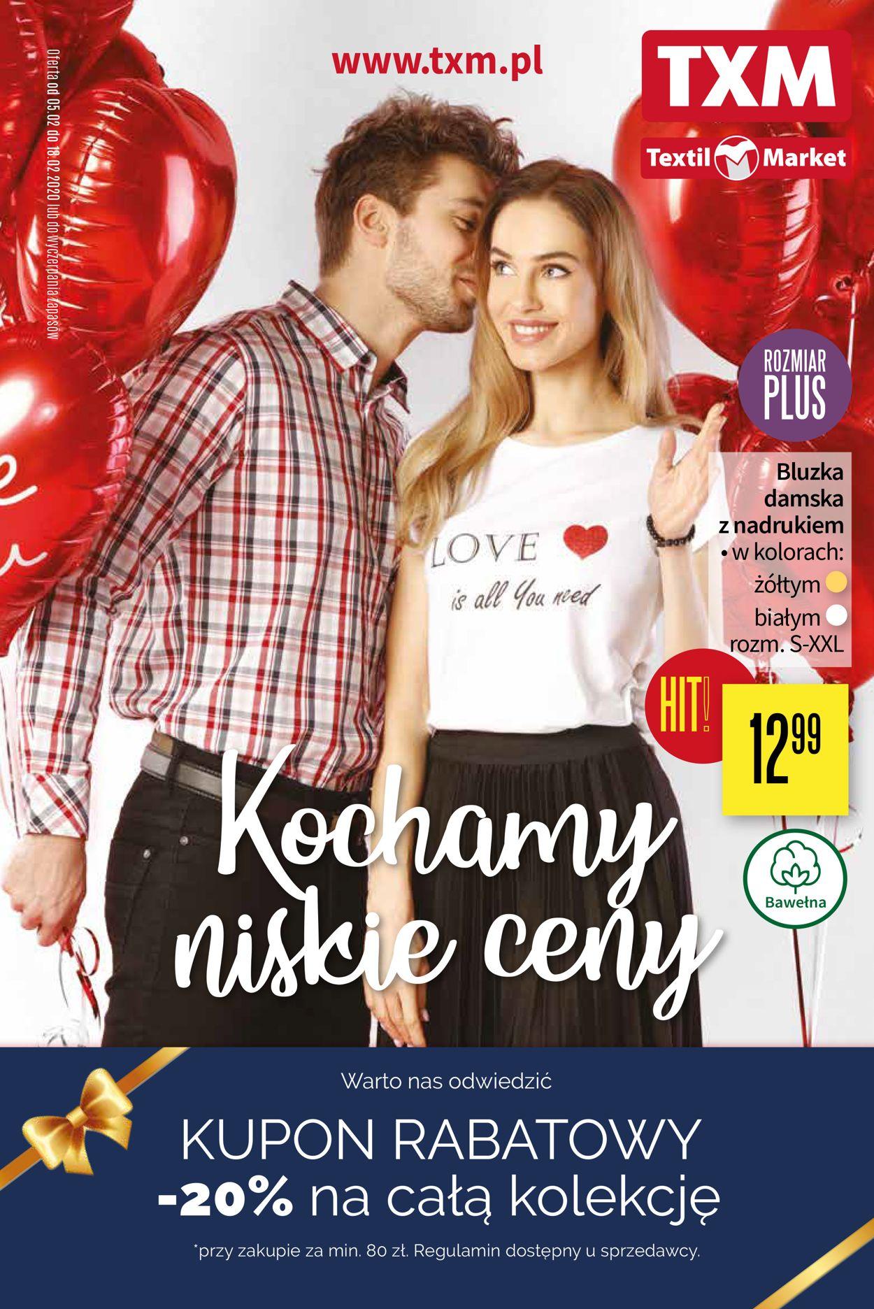 Gazetka promocyjna TXM - 05.02-18.02.2020